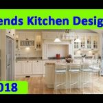 KITCHEN DESIGN : 20 Trends Kitchen Designs Ideas 2018