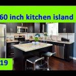 KITCHEN ISLAND : 2019 60 inch kitchen island ideas