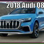 Audi Q8 2018 | New 2018 Audi Q8 Interior Exterior Review