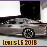 Lexus LS 2018 | New 2018 Lexus LS 500  Review And Specs