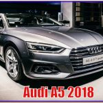 Audi A5 2018 | New 2018 AUDI A5 2.0 L Turbocharged 4-Cylinder Review