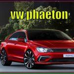 VW Phaeton 2018 | New Volkswagen Phaeton 2018 Interior and Exterior Overview | Amazing