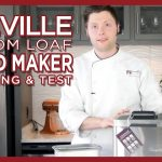 Breville Bread Maker - The Custom Loaf Unboxing & Test