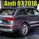 Audi Q7 2018 | 2018 Audi Q7 Quattro S line Interior Exterior Review