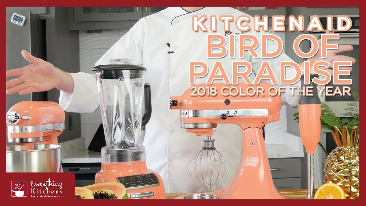Kitchenaid Bird Of Paradise 2018 Color Of The Year The
