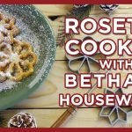 Rosette Cookies - Scandinavian Holiday Traditions with Bethany Housewares