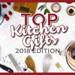 Top 10 Kitchen Gifts & Gift Ideas | 2018 - Cooking Gifts for Christmas