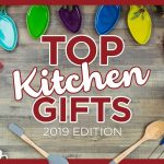 Top 10 Kitchen Christmas Gifts Gift Guide | 2019 - Best Kitchen Gift Ideas