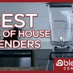 Back of House Blender Shopping Guide - Blendtec Commercial Blenders